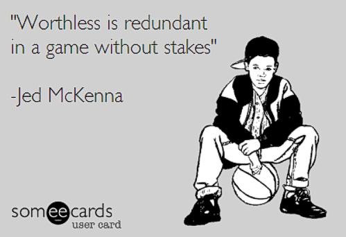 WorthlessQuoteJedMcKenna