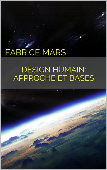 Manuel Introductif au Design Humain (French Edition) - Kindle edition by Fabrice Mars. Professional & Technical Kindle eBooks @ Amazon.com.