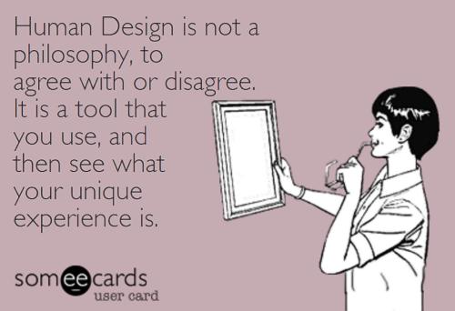 HumanDesignIsNotAPhilosophy