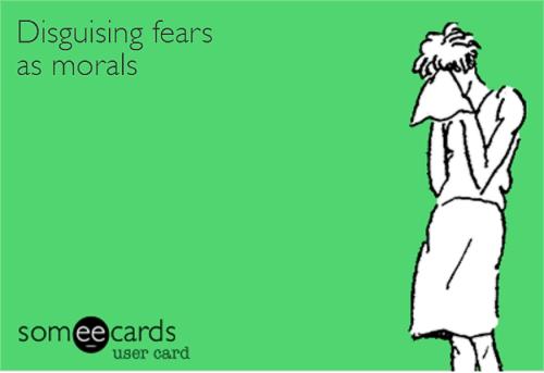 disguisingfearsasmorals